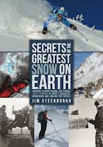 Secrets of the Greatest Snow on Earth af Jim Steenburgh