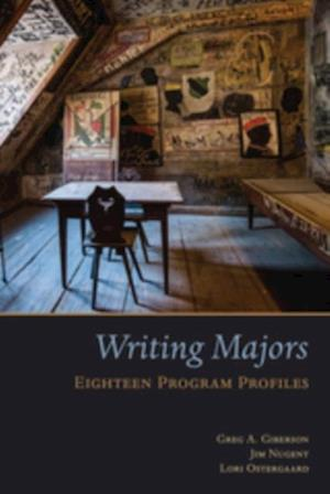 Writing Majors af Jim Nugent, Lori Ostergaard, Gregory A. Giberson