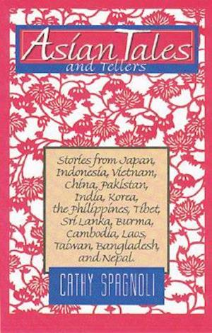 Asian Tales and Tellers af Cathy Spagnoli