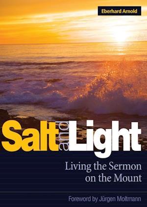 Salt and Light af Eberhard Arnold