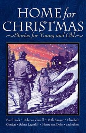 Home for Christmas af Ruth Sawyer, Rebecca Caudill, Pearl S. Buck
