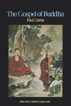 The Gospel of Buddha af Paul Carus
