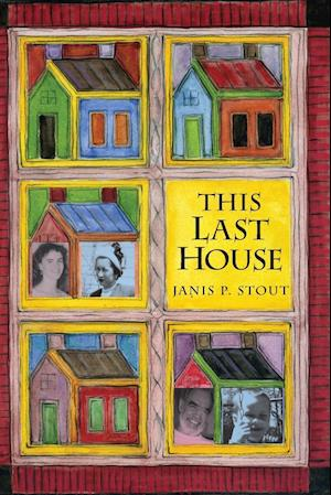 This Last House af Janis P. Stout