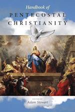 Handbook of Pentecostal Christianity af Adam Stewart