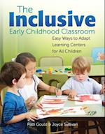 The Inclusive Early Childhood Classroom af Patti Gould