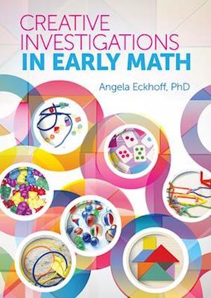Bog, paperback Creative Instigations in Early Math af Angela Eckhoff
