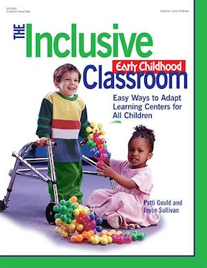 Inclusive Early Childhood Classroom af Patti Gould