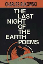 The Last Night of the Earth Poems af Charles Bukowski