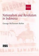 Nationalism and Revolution in Indonesia (Studies on Southeast Asia, nr. 35)
