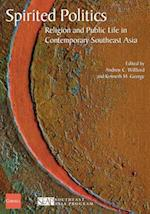 Spirited Politics (Studies on Southeast Asia, nr. 38)