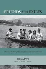Friends and Exiles (Studies on Southeast Asia, nr. 44)
