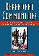 Dependent Communities (Studies on Southeast Asia, nr. 48)