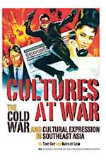 Cultures at War (Studies on Southeast Asia, nr. 51)