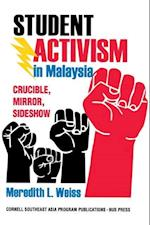 Student Activism in Malaysia (Studies on Southeast Asia)