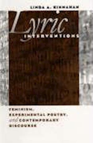 Lyric Interventions af Linda A. Kinnahan