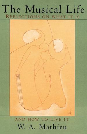 The Musical Life af W. A. Mathieu