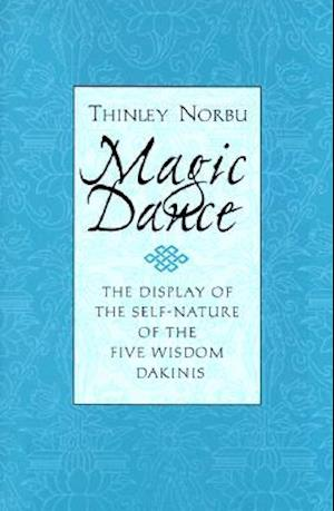 Magic Dance af Thinley Norbu