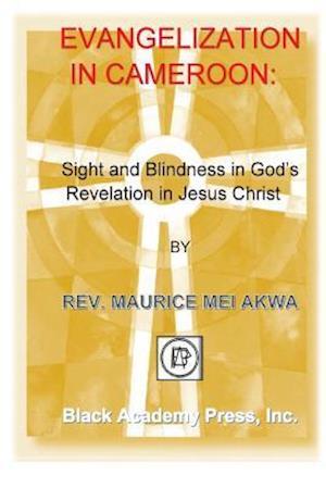 Bog, paperback Evangelization in Cameroon af Maurice Mei Akwa