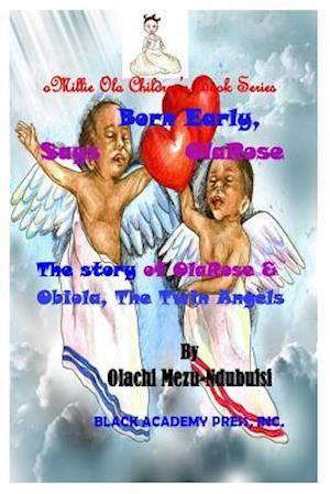 Born Early, Says Olarose af Olachi Joy Mezu Ndubuisi