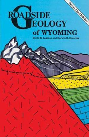 Bog, paperback Roadside Geology of Wyoming af David Lageson