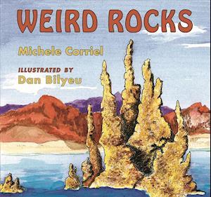 Weird Rocks af Michele Corriel