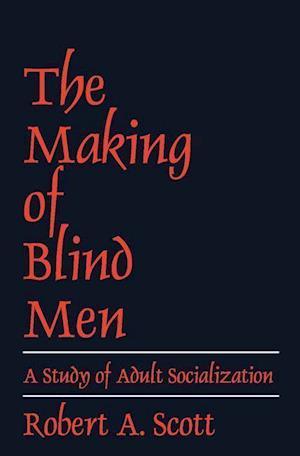 The Making of Blind Men af Robert A. Scott