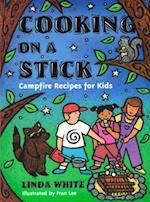 Cooking on a Stick af Linda White, Fran Lee