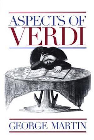 Aspects of Verdi af George Martin