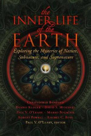The Inner Life of the Earth af Dennis Klocek, Christopher Bamford, David S. Mitchell