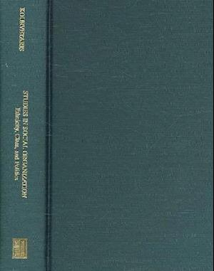 Studies in Social Organization af George A. Kourvetaris, Maja Trochimczyk, William J. Galush