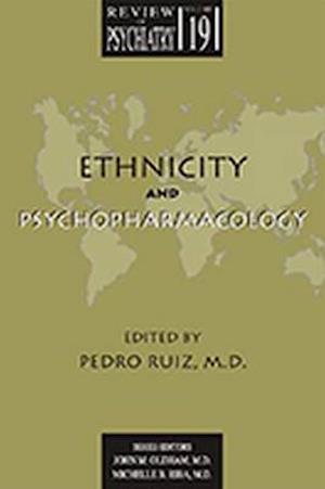 Ethnicity and Psychopharmacology af Pedro Ruiz