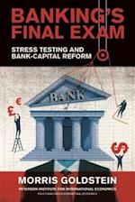 Banking's Final Exam (POLICY ANALYSES IN INTERNATIONAL ECONOMICS)