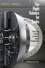 The Right Balance for Banks (POLICY ANALYSES IN INTERNATIONAL ECONOMICS)
