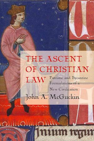 The Ascent of Christian Law af John Anthony Mcguckin