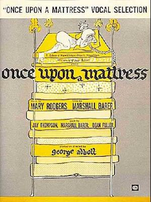 Once upon a Mattress af Mary Rodgers