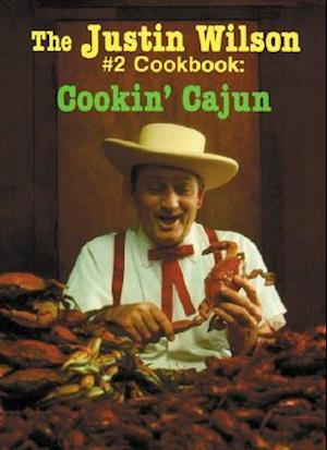 Justin Wilson Number Two Cookbook af Justin Wilson