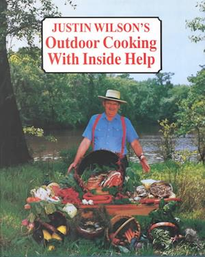 Bog, hardback Justin Wilson's Outdoor Cooking with Inside Help af Justin Wilson