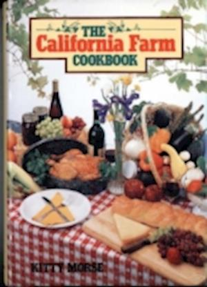 Bog, hardback California Farm Cookbook af Kitty Morse