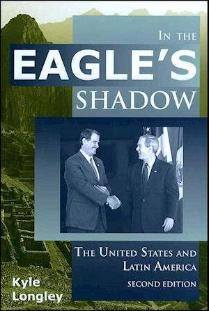 In the Eagle's Shadow af Kyle Longley