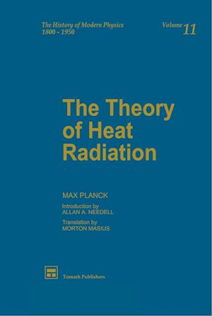 The Theory of Heat Radiation af Max Planck