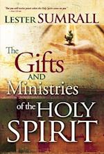 The Gifts and Ministries Of The Holy Spirit af lester Sumrall