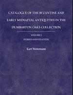 Catalogue of the Byzantine and Early Mediaeval Antiquities in the Dumbarton Oaks Collection, 3, Ivories and Steatites af Kurt Weitzmann
