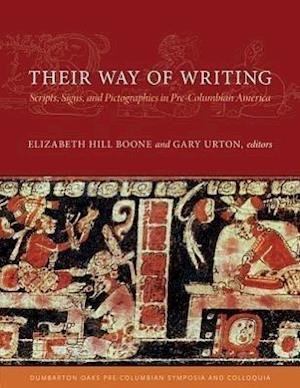 Their Way of Writing af Carrie J Brezine, Oswaldo Chinchilla Mazariegos, Elizabeth Hill Boone