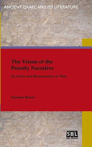 Bog, hardback The Vision of the Priestly Narrative af Suzanne Boorer