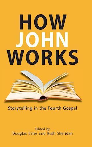 Bog, hardback How John Works af Douglas Estes