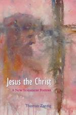 Jesus the Christ af Thomas Zanzig