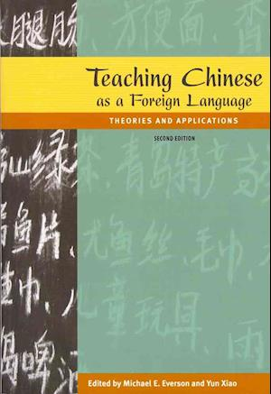 Bog, paperback Teaching Chinese As a Foreign Language af Michael E. Everson