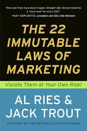 The 22 Immutable Laws of Marketing af Al Ries, Jack Trout