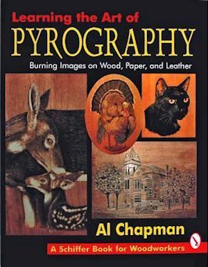 Bog, paperback Learning the Art of Pyrography af Al Chapman