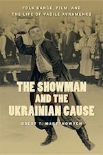 The Showman and the Ukrainian Cause af Orest T. Martynowych